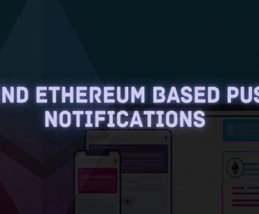 ethereum based push notifications